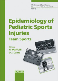 49: Epidemiology of Pediatric Sports Injuries: Team Sports (Medicine and Sport Science, Vol. 49)