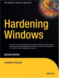 Hardening Windows, Second Edition