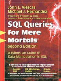 SQL Queries for Mere Mortals(R): A Hands-On Guide to Data Manipulation in SQL (2nd Edition)