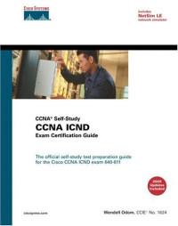 CCNA ICND Exam Certification Guide (CCNA Self-Study, 640-811, 640-801), Fourth Edition