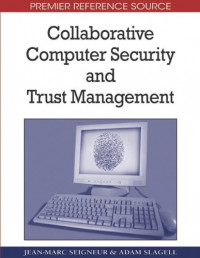 Collaborative Computer Security and Trust Management (Premier Reference Source)