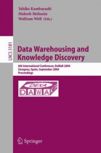 Data Warehousing and Knowledge Discovery: 6th International Conference, DaWaK 2004