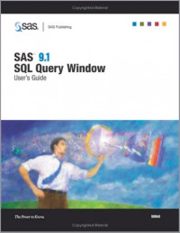 Sas 9.1 Sql Query Window: User's Guide