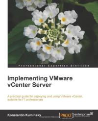 Implementing VMware vCenter Server