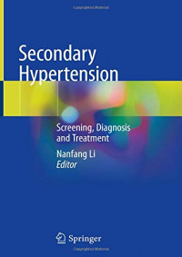 Secondary Hypertension: Screening, Diagnosis and Treatment