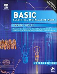 Basic Electrical Installation Work, Fourth Edition
