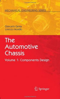 The Automotive Chassis: Volume 1: Components Design (Mechanical Engineering Series)