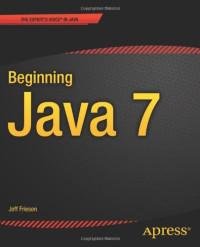 Beginning Java 7 (Beginning Apress)