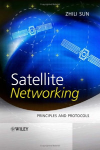 Satellite Networking : Principles and Protocols