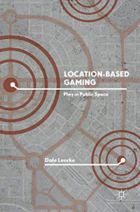 Location-Based Gaming: Play in Public Space