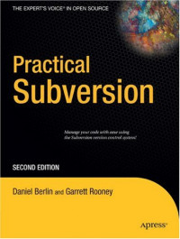 Practical Subversion, Second Edition (Expert's Voice in Open Source)