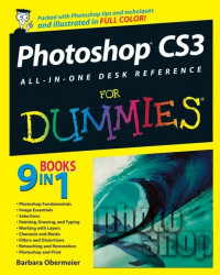 Photoshop CS3 All-in-One Desk Reference For Dummies (Computer/Tech)