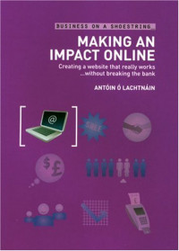 Making an Impact Online (Business on a Shoestring)
