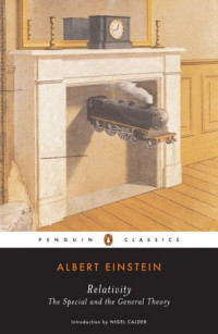 Relativity: The Special and the General Theory (Penguin Classics)