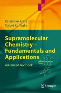 Supramolecular Chemistry - Fundamentals and Applications: Advanced Textbook