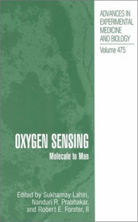 Oxygen Sensing: Molecule to Man (Advances in Experimental Medicine & Biology (Springer))