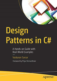 Design Patterns in C#: A Hands-on Guide with Real-World Examples