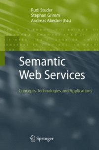 Semantic Web Services: Concepts, Technologies, and Applications