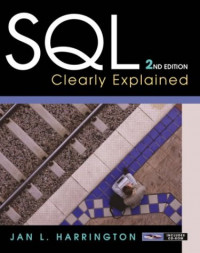 SQL Clearly Explained, Second Edition (The Morgan Kaufmann Series in Data Management Systems)
