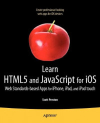 Learn HTML5 and JavaScript for iOS: Web Standards-based Apps for iPhone, iPad, and iPod touch