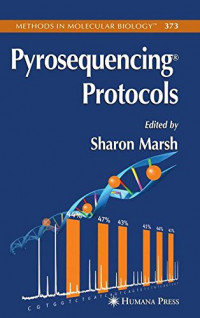 Pyrosequencing Protocols (Methods in Molecular Biology)