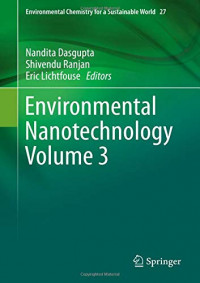 Environmental Nanotechnology Volume 3 (Environmental Chemistry for a Sustainable World)