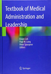 Textbook of Medical Administration and Leadership