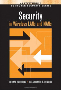 Security In Wireless LANS And MANS (Artech House Computer Security)