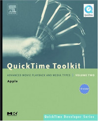 QuickTime Toolkit Volume Two: Advanced Movie Playback and Media Types (QuickTime Developer Series)
