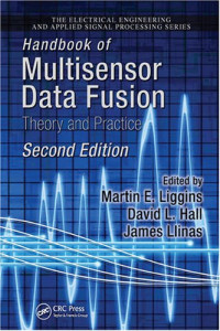 Handbook of Multisensor Data Fusion: Theory and Practice, Second Edition (Electrical Engineering and Applied Signal Processing)