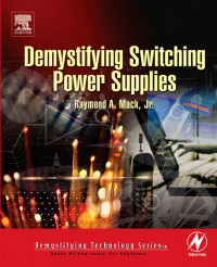 Demystifying Switching Power Supplies (Demystifying Technology)