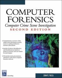 Computer Forensics: Computer Crime Scene Investigation (Networking Series)