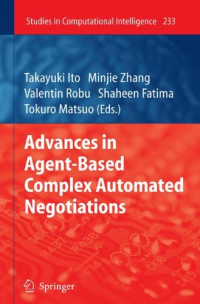 Advances in Agent-Based Complex Automated Negotiations (Studies in Computational Intelligence)