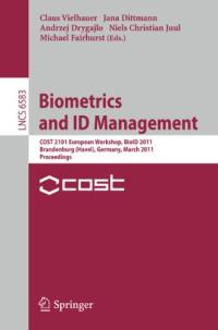 Biometrics and ID Management: COST 2101 European Workshop, BioID 2011