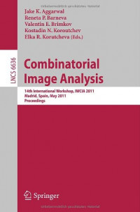 Combinatorial Image Analysis: 14th International Workshop, IWCIA 2011