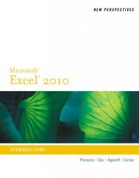 New Perspectives on Microsoft Excel 2010, Introductory