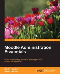 Moodle Administration Essentials