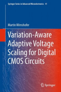 Variation-Aware Adaptive Voltage Scaling for Digital CMOS Circuits (Springer Series in Advanced Microelectronics)