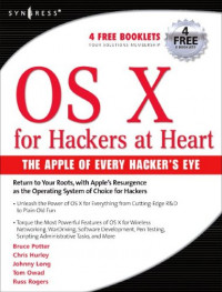 OS X for Hackers at Heart: The Apple of Every Hacker's Eye
