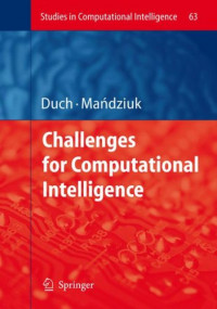 Challenges for Computational Intelligence (Studies in Computational Intelligence)