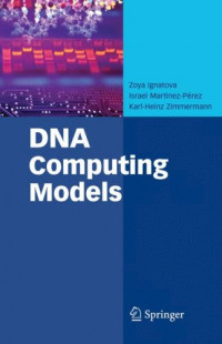 DNA Computing Models (Advances in Information Security)