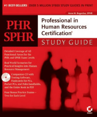 PHR/SPHR: Professional in Human Resources Certification Study Guide