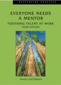 Everyone Needs a Mentor: Fostering Talent in Your Organisation