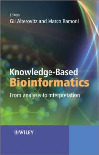 Knowledge-Based Bioinformatics: From analysis to interpretation