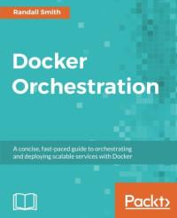 Docker Orchestration