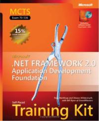 MCTS Self-Paced Training Kit (Exam 70-536): Microsoft  .NET Framework 2.0 Application Development Foundation (Pro-Developer)