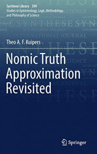 Nomic Truth Approximation Revisited (Synthese Library)
