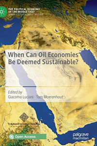 When Can Oil Economies Be Deemed Sustainable? (The Political Economy of the Middle East)