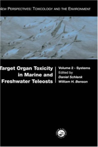 Target Organ Toxicity in Marine and Freshwater Teleosts, Volume 2: Systems