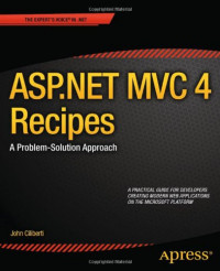 ASP.NET MVC 4 Recipes: A Problem-Solution Approach (The Expert's Voice in .Net)